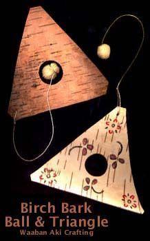 NativeTech: Native American Indian Games & Toys ~ Birch Bark Ball & Triangle Game