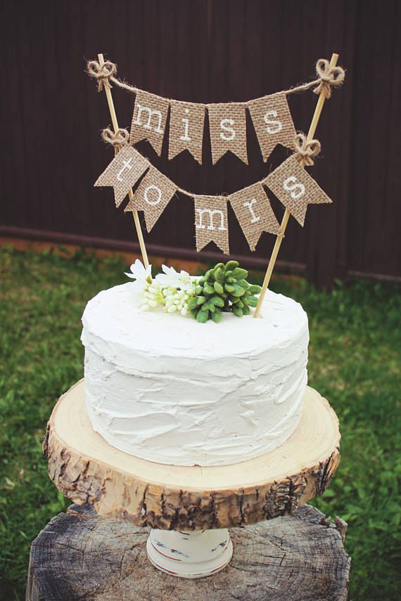 Bridal Shower Cake Topper Bride To Be Burlap Rustic Wedding Miss Mrs