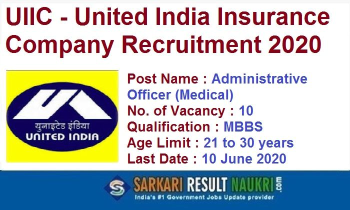 Uiic Ao Medical Recruitment 2020 10 Administrative Officer