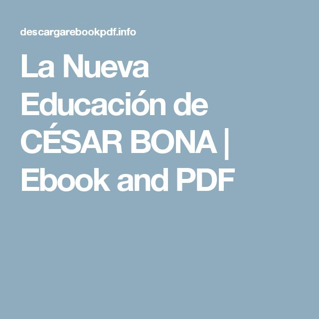 La Nueva Educación de CÉSAR BONA | Ebook and PDF