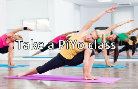 Take a PiYo class.
