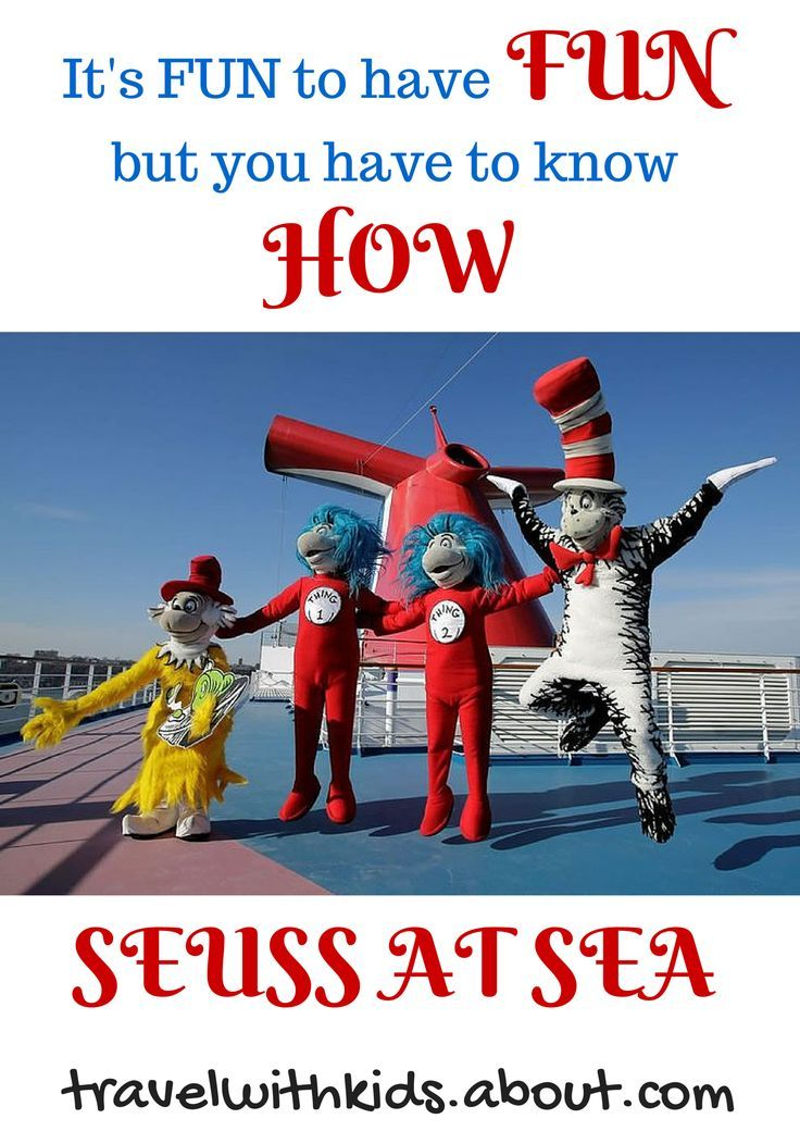 """Carnival Cruise Lines offers """"Seuss at Sea,"""" whose programming incorporates beloved Dr. Seuss characters such as the Cat in the Hat, the Lorax, and Thing One and Thing Two. 
