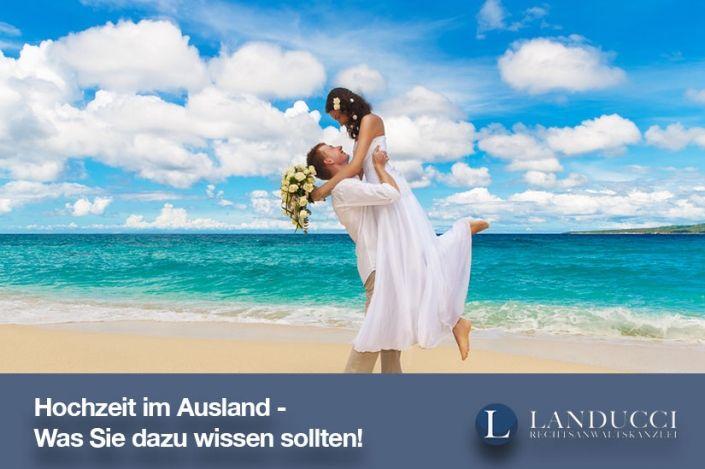 Hochzeit Im Ausland Was Sie Dazu Wissen Sollten Hochzeit Im Ausland Sommerhochzeit Outfits Hochzeit