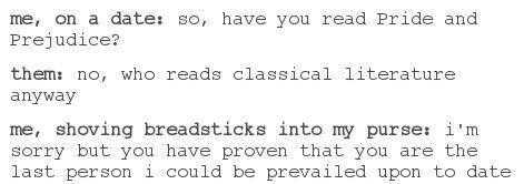 When your date say they don't like Pride and Prejudice #prideandprejudice #tumblr