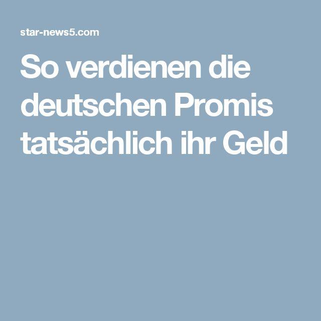 So verdienen die deutschen Promis tatsächlich ihr Geld
