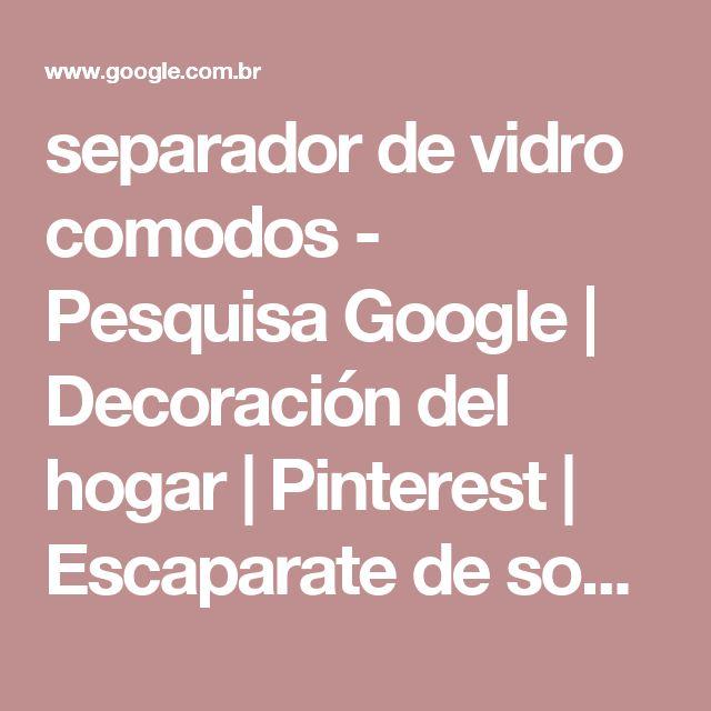separador de vidro comodos - Pesquisa Google | Decoración del hogar | Pinterest | Escaparate de sombreros, Vitrinas y Venta al por menor