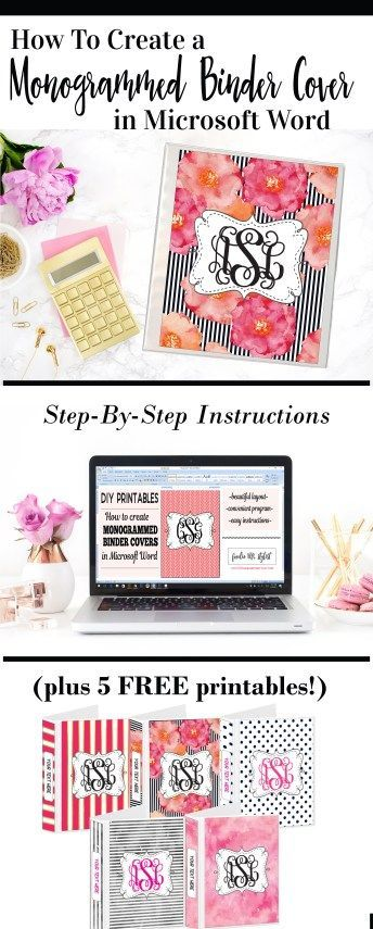 How To Create a Monogrammed Binder Cover in Microsoft Word (Plus 5 Free Printables!) — Foodie And The Stylist