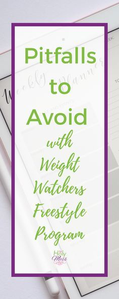 Are you a Weight Watchers member? Here are pitfalls to avoid with the Weight Watchers program so you will be sure to find the success with weight loss that you need.