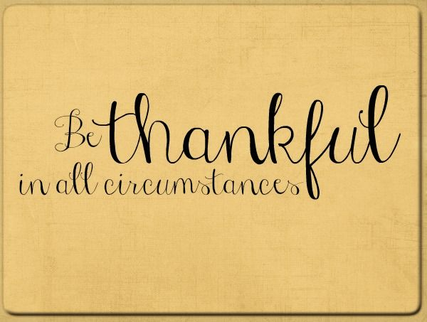Be thankful in all circumstances COLOR.jpg - Google Drive