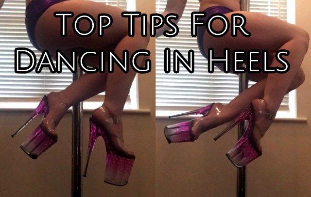 Top Tips For Pole Dancing In Heels