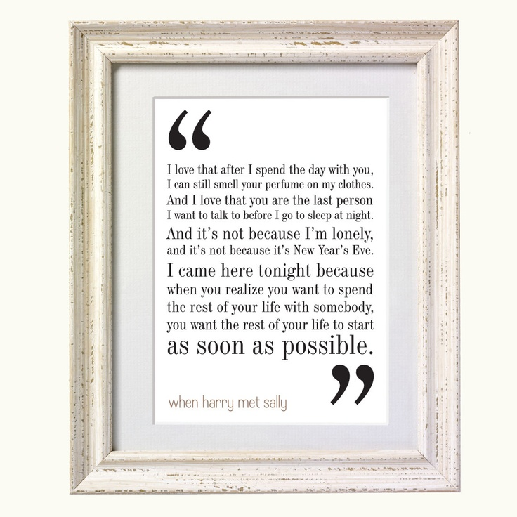 When Harry Met Sally Movie Quote. Typography Print. 8x10 on A4 Archival Matte Paper. $10.00, via Etsy.