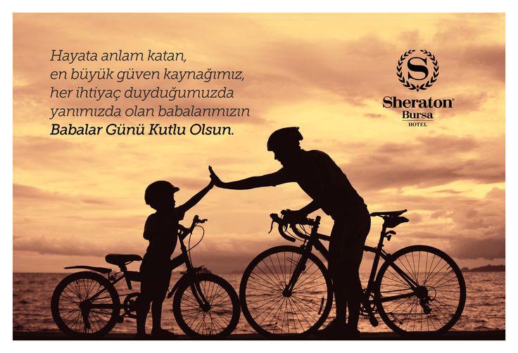 Tüm Babaların Babalar Günü Kutlu Olsun!  Happy Father's Day!  #sheratonbursa #babalargünü #fathersday