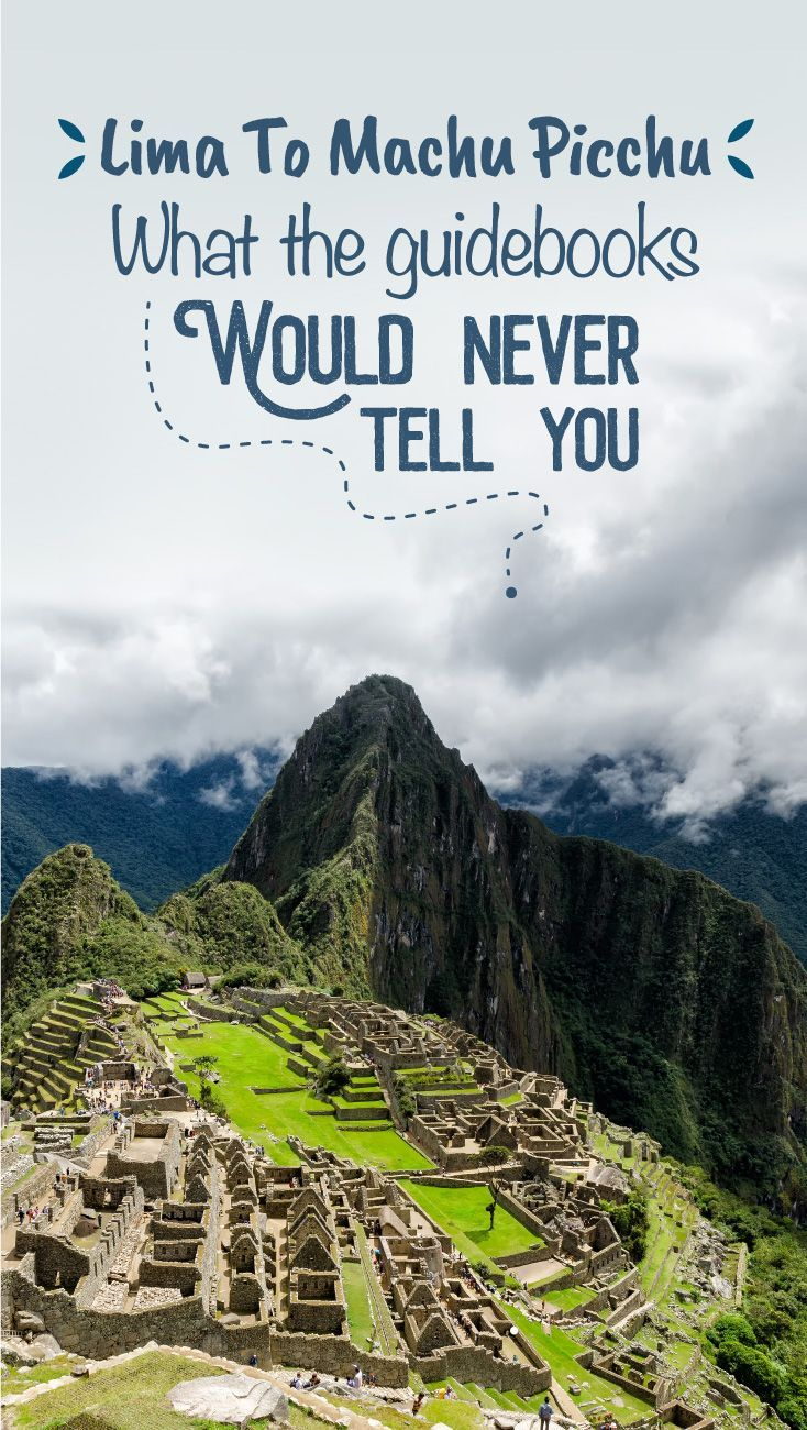 e547e88a42eeab716fe315f0ff531dca - How Long To Get To Machu Picchu From Lima