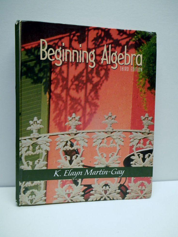 Beginning Algebra Third Edition K Elayn Martin Gaye Hard Cover #Textbook