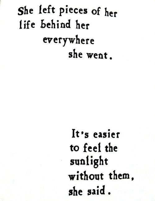 : Brian Andrea, Quotes, Brianandrea, Left Pieces, Easier, Feeling, Living, Sunlight, Stories People