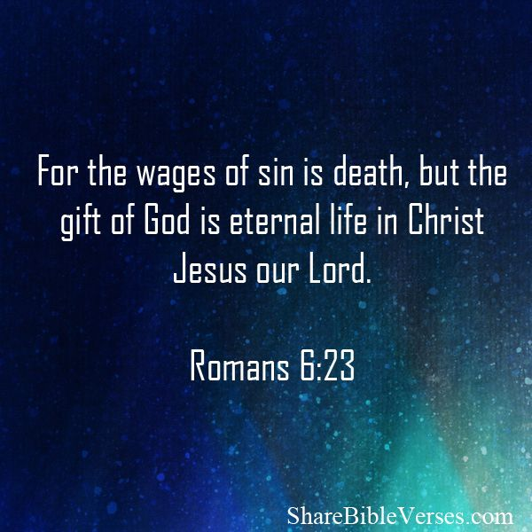 17 best bible verses on spirit images on pinterest daily bible for the wages of sin is death but t he gift of god is eternal daily bible versesscripture negle Images