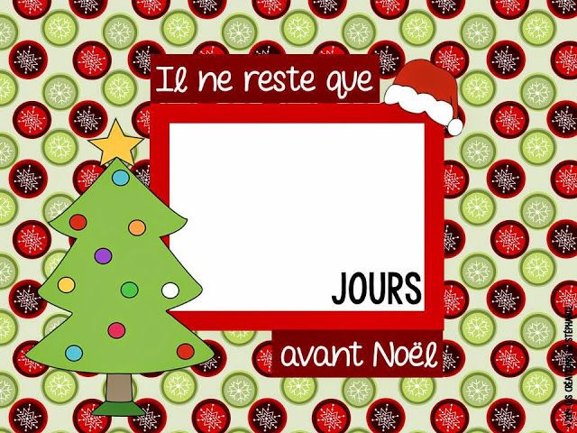 FREE Christmas Countdown Printable in French par Les créations de Stéphanie: On fait le décompte avant Noël