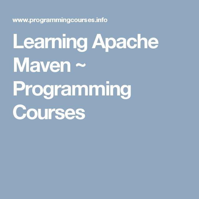 Learning Apache Maven ~ Programming Courses