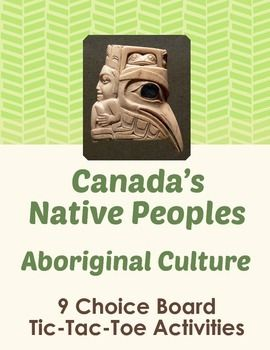 Canada's Native Peoples: Aboriginal Culture Choice Board - 9 Activities $