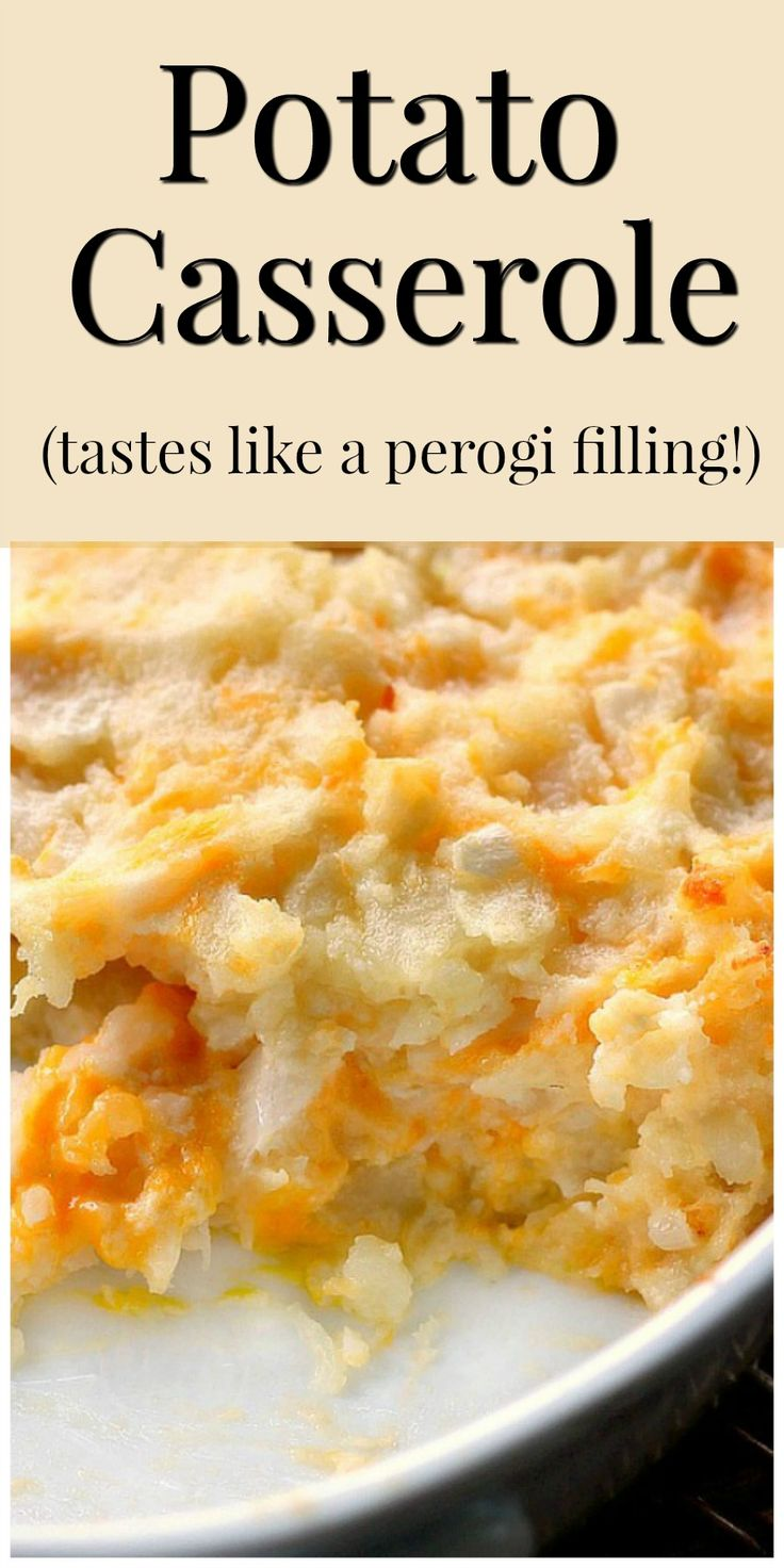 Potato Casserole tastes like the potato filling of a perogie!  Made with real potatoes and no cream of anything soup!  You'll love it!