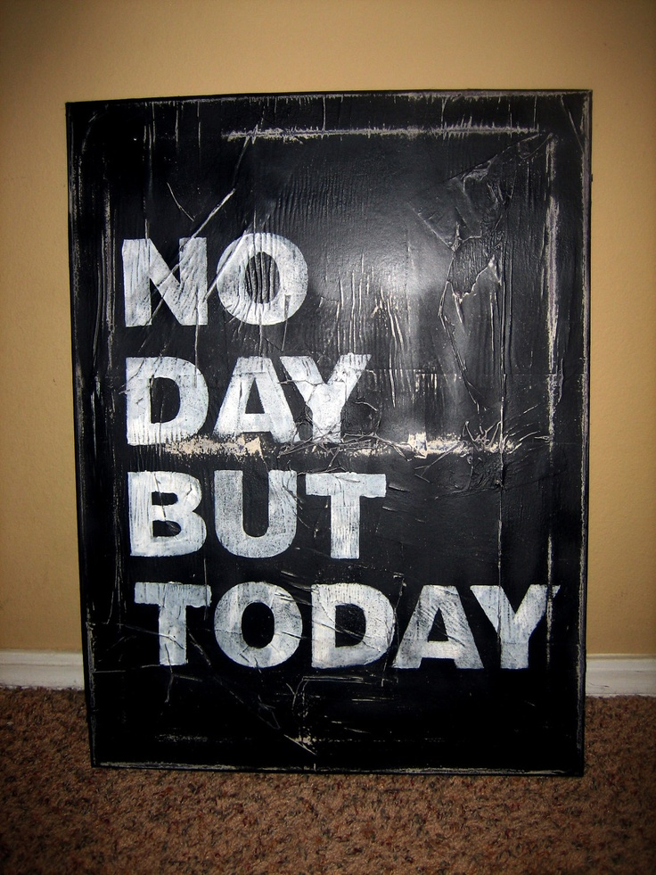 No Day But TodayToday Subway, Subway Art, Art Canvas, Etsy, Living Everyday, Canvas 18X24, House, No Day But Today Rent, Canvases