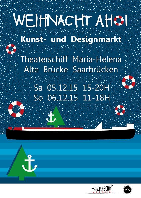 Maedchenwahn: Unterwegs: WEIHNACHT AHOI! Designmarkt in Saarbrücken auf dem Theaterschiff Maria-Helena