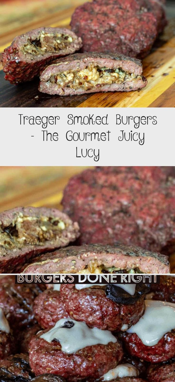 Traeger Smoked Burgers The Gourmet Juicy Lucy Smoked