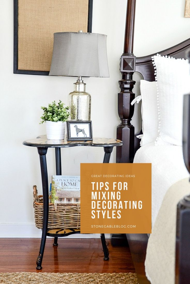 7 Tips For Mixing Decorating Styles Decorating Inspiration