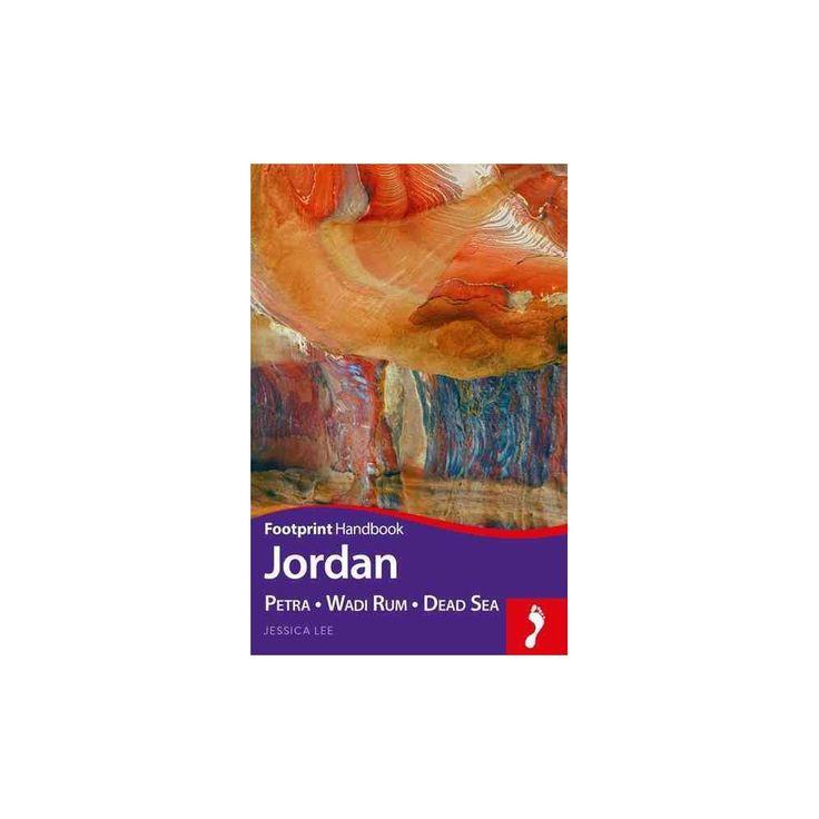 Footprint Jordan : Petra - Wadi Rum - Dead Sea (Reprint) (Paperback) (Jessica Lee)