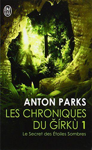 Les chroniques du Girkù, Tome 1 : Le secret des étoiles sombres de Anton Parks http://www.amazon.fr/dp/2290071986/ref=cm_sw_r_pi_dp_6CXXwb1JZ8RC0