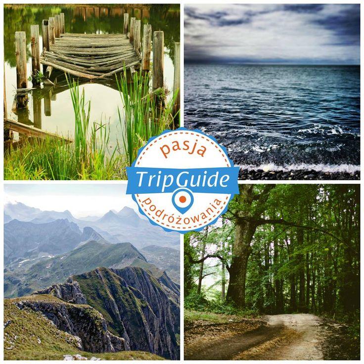 Ulubiony cel podróży: jezioro, morze, góry czy lasy?;)