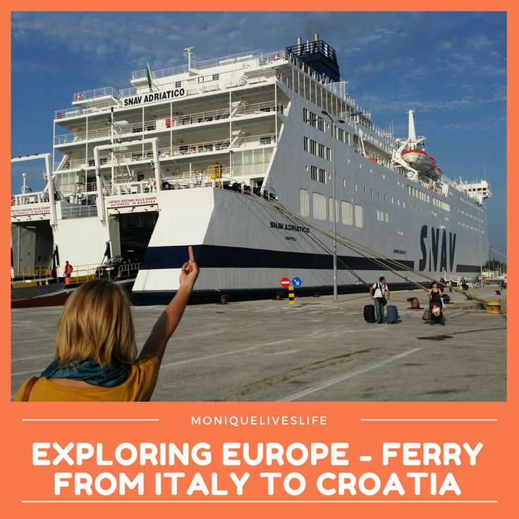 Catching a ferry from Ancona, Italy to Split, Croatia