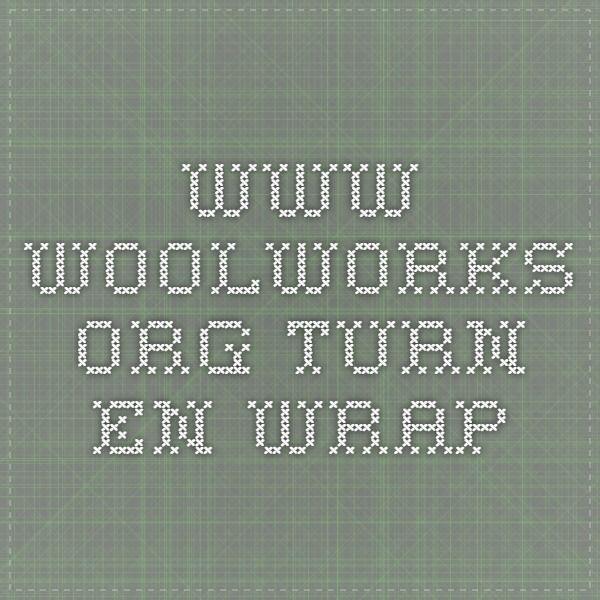 www.woolworks.org turn en wrap