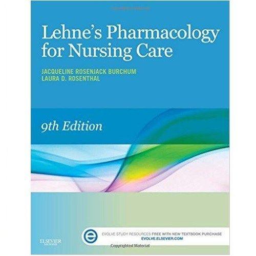 Lehne S Pharmacology For Nursing Care 9th Edition Burchum