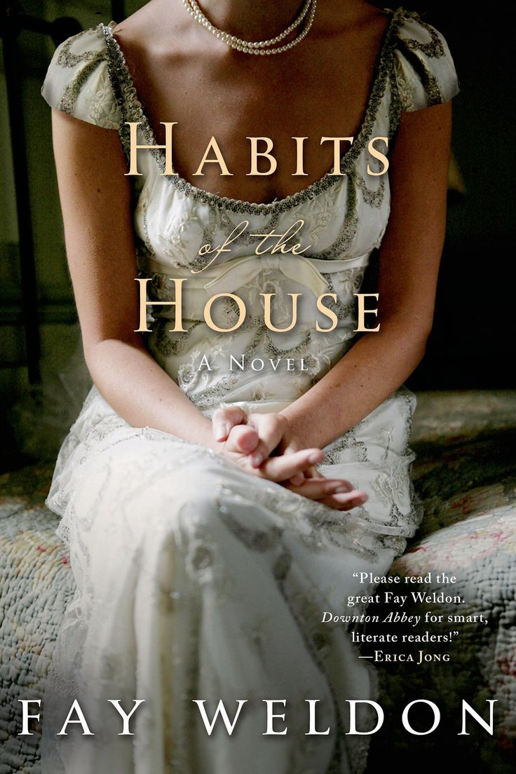 If You Liked Downton Abbey, Try Reading Habits Of The House Place A Hold