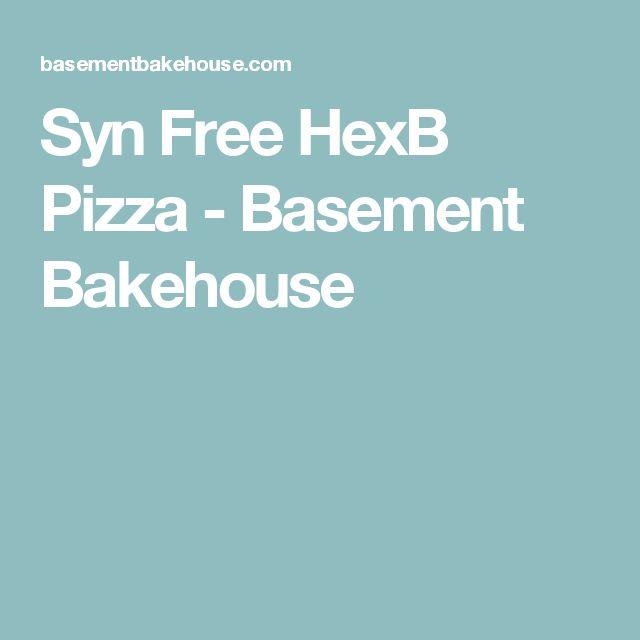 Syn Free HexB Pizza - Basement Bakehouse