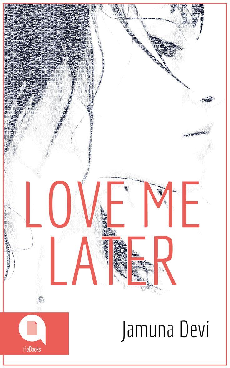 Love me later (Jamuna Devi) Explizit, authentisch, intensiv: Love Me Later ist die mitreißende Geschichte einer jungen Frau aus Neukölln, wie sie die deutsche Gegenwartsliteratur noch nicht erlebt hat. ...