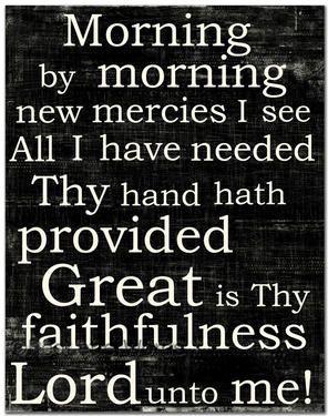 Great is Thy Faithfulness.