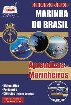 Apostila Concurso Marinha do Brasil para Admissão às Escolas de Aprendizes-Marinheiros (CPAEAM) - 2015: - Cargo: Aprendizes-Marinheiro