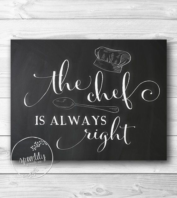 Kitchen Art Printable wall decor print, kitchen typography poster, digital wall art, chalkboard poster print - The Chef is Always Right