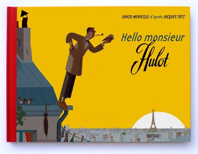 """David Merveille cover illustration for """"Hello Monsieur Hulot""""."""