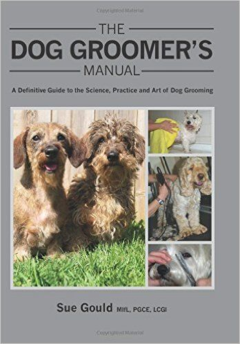 20 best dog grooming books images on pinterest dogs dog the dog groomers manual a definitive guide to the science practice and art of dog grooming solutioingenieria Choice Image