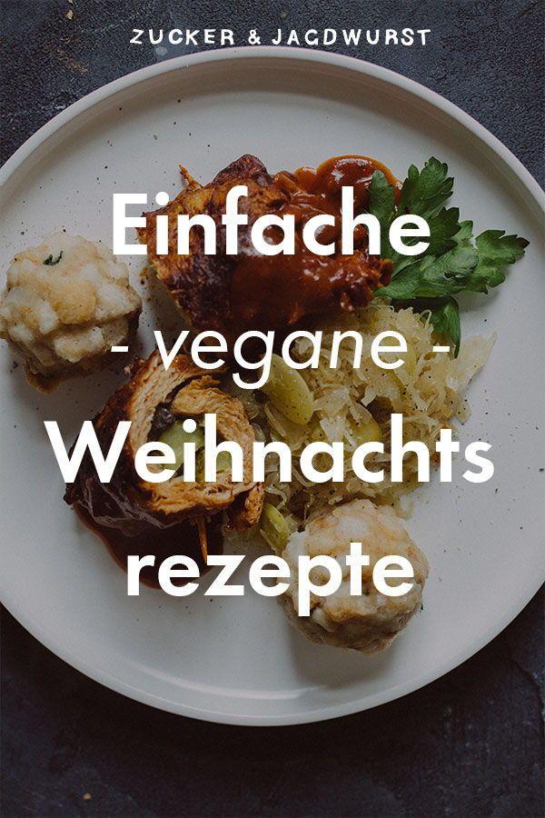 Vegane Weihnachtsrezepte #vegan #rezepte #weihnachten #braten #backen