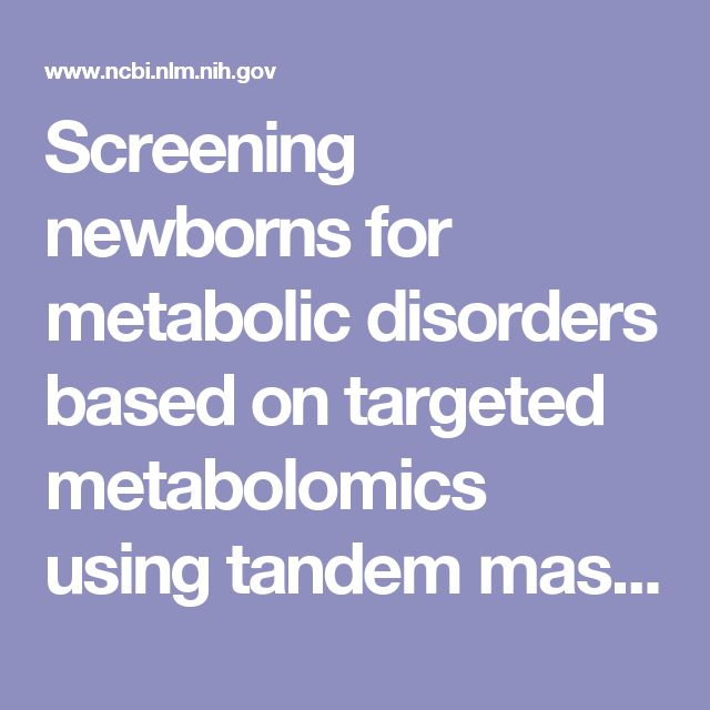 Screening newborns for metabolic disorders based on targeted metabolomics using tandem mass spectrometry