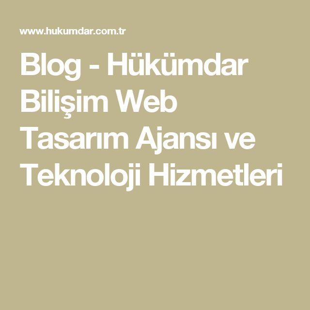 Blog - Hükümdar Bilişim Web Tasarım Ajansı ve Teknoloji Hizmetleri