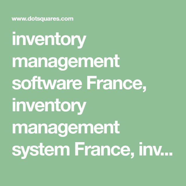 inventory management software France, inventory management system France, inventory control software France, inventory management app France, inventory management for small business France, inventory tracking software France, small business inventory software France, best inventory management software France, it inventory management software France, inventory management system software France, inventory system software France, inventory management solution France, inventory management…
