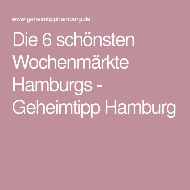 Die 6 schönsten Wochenmärkte Hamburgs - Geheimtipp Hamburg