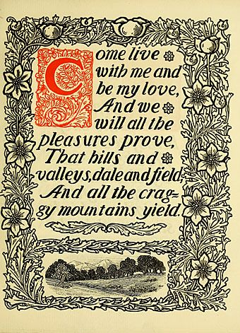The Passionate Shepherd to His Love-- Christopher Marlowe. Sweet 16th century love poetry.