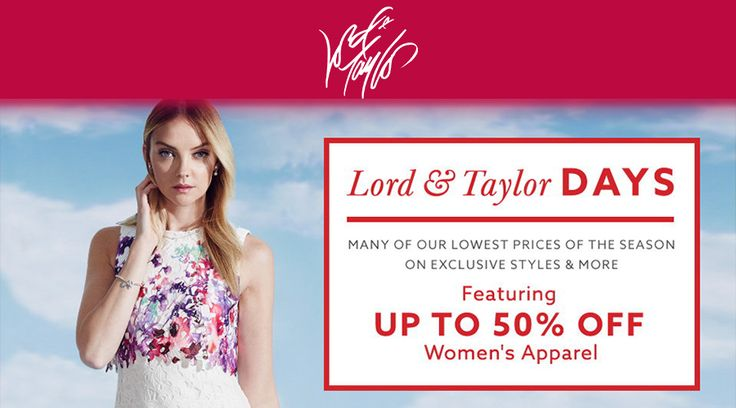 Online & In-store: Lord and Taylor Days! Up to 50% #Off Women's Apparel.  Store : #Lord&Taylor Scope: Entire Store   Ends On : 03/27/2017  Get more deals: http://www.geoqpons.com/Lord-&-Taylor-coupon-codes  Get our Android mobile App: https://play.google.com/store/apps/details?id=com.mm.views    Get our iOS mobile App: https://itunes.apple.com/us/app/geoqpons-local-coupons-discounts/id397729759?mt=8