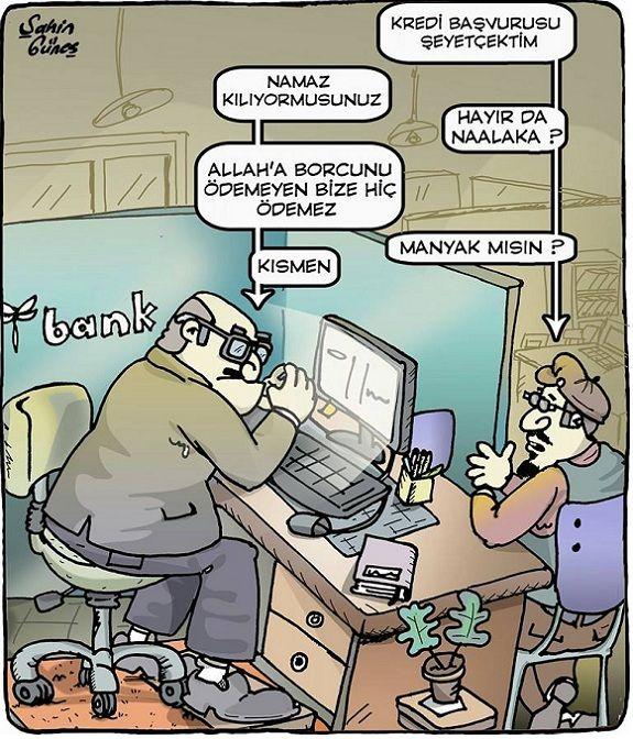 Banka Kredisi Karikatürü Şahin Güneş